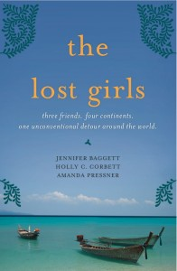 The Lost Girls by Jennifer Baggett, Holly Corbett, and Amanda Pressner